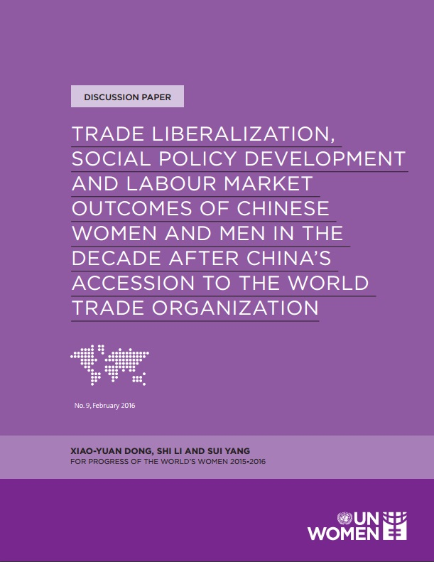 Trade liberalization, social policy development and labour market outcomes of Chinese women and men in the decade after China's accession to the World Trade Organization