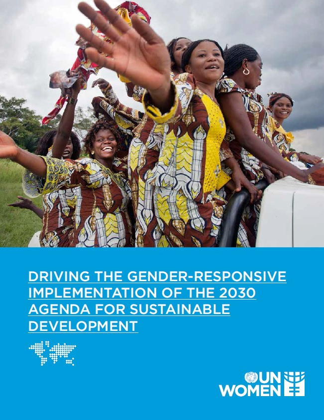 Driving the Gender-Responsive Implementation of the 2030 Agenda for Sustainable Development