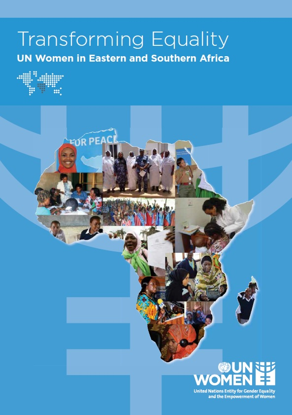 Transforming Equality: UN Women Eastern and Southern Africa