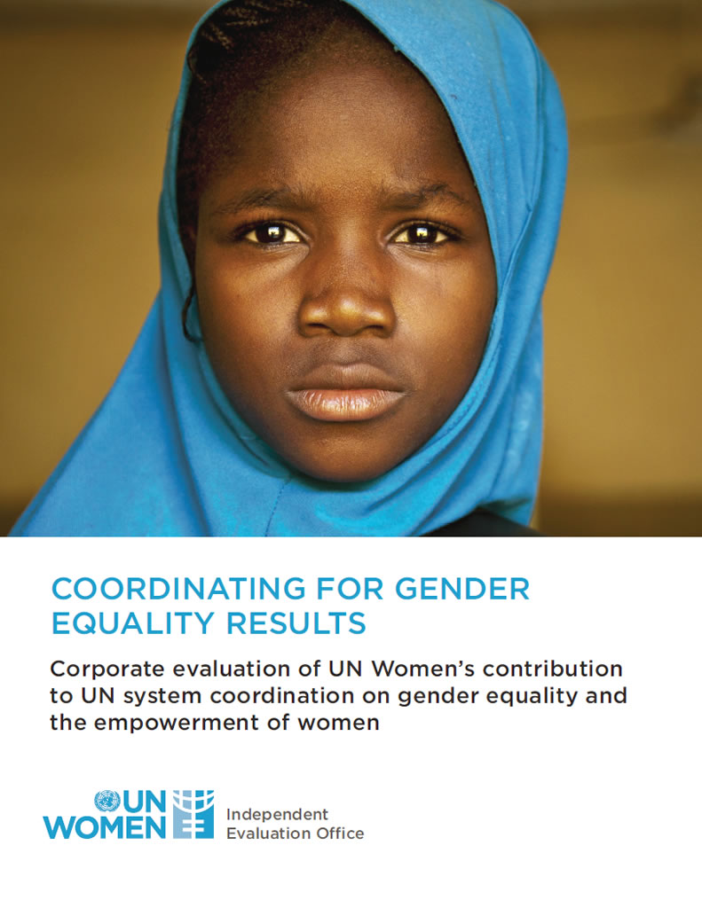 Coordinating for gender equality results: Corporate evaluation of UN Women's contribution to UN system coordination on gender equality and the empowerment of women