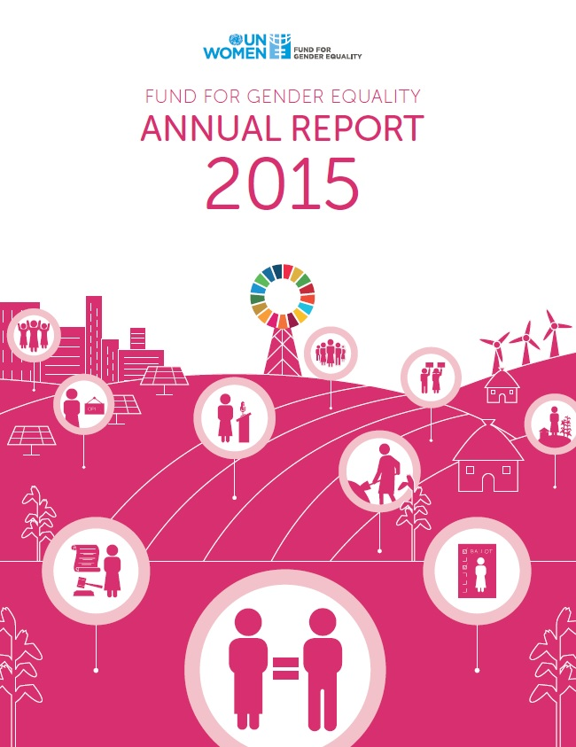 Fund for Gender Equality Annual Report 2015