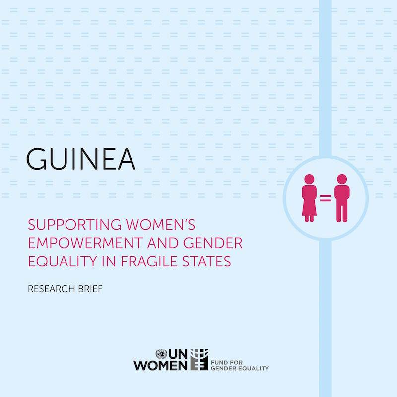 Supporting Women's Empowerment and Gender Equality in Fragile States: Research Brief — Guinea