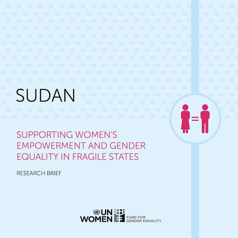 Supporting Women's Empowerment and Gender Equality in Fragile States: Research Brief — Sudan
