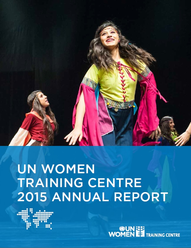 UN Women Training Centre Annual Report 2015