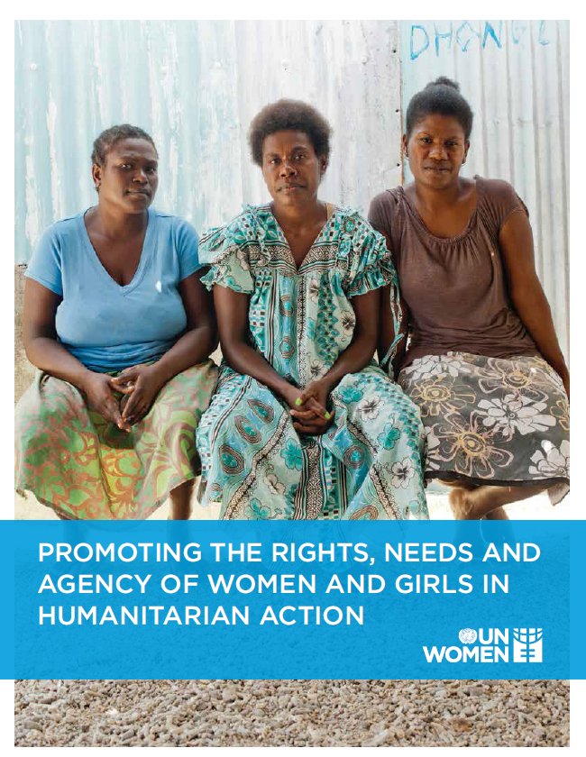 Promoting the Rights, Needs and Agency of Women and Girls in Humanitarian Action