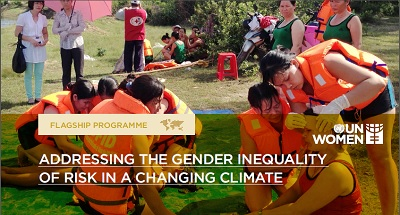 ADDRESSING THE GENDER INEQUALITY OF RISK IN A CHANGING CLIMATE