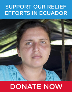 Support our relief efforts in Ecuador - Donate now!