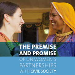 The Premise and Promise of UN Women's Partnerships with Civil Society