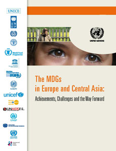 The MDGs in Europe and Central Asia achievements challenges and the way forward