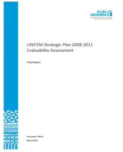 UNIFEM Strategic Plan (2008–2011) Evaluability Assessment