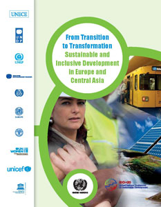 From Transition to Transformation sustainable and inclusive development in Europe and Central Asia
