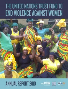 The United Nations Trust Fund to End Violence against Women: Annual Report 2010