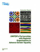 Evaluation Report: UNIFEM's Partnerships with Regional Organizations to Advance Gender Equality