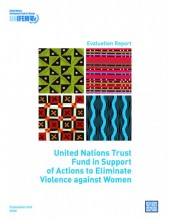 Evaluation Report: United Nations Trust Fund in Support of Actions to Eliminate Violence against Women
